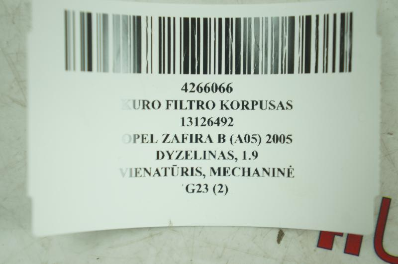 OPEL ZAFIRA B (A05) Kuro filtro korpusas 13126492 4266066